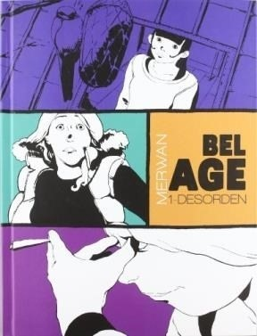 BEL AGE 01. DESORDEN