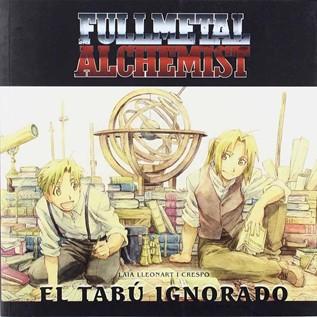 FULLMETAL ALCHEMIST EL TABU IGNORADO