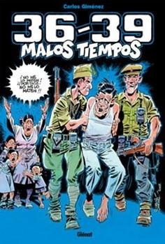 36-39 MALOS TIEMPOS 01 (CARLOS GIMENEZ)