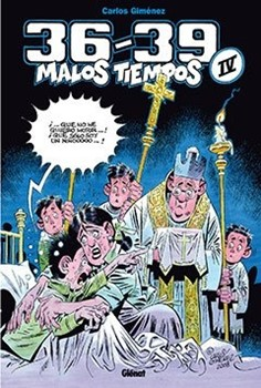 36-39 MALOS TIEMPOS 04 (CARLOS GIMENEZ )