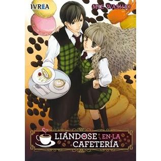 LIANDOSE EN LA CAFETERIA (COMIC) (TOMO UNICO)