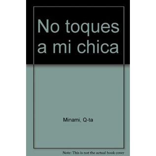 NO TOQUES A MI CHICA (ARGENTINA)