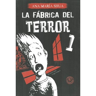 LA FABRICA DEL TERROR I