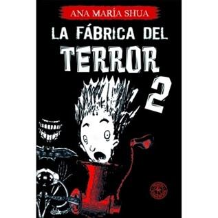 LA FABRICA DEL TERROR II