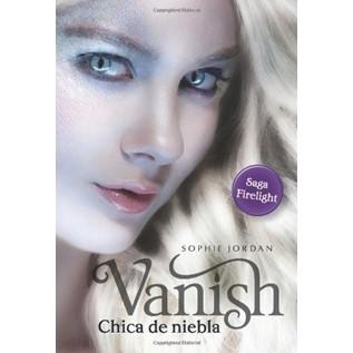 VANISH - CHICA DE NIEBLA (FIRELIGHT 02)