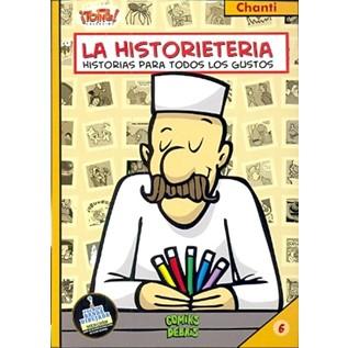 LA HISTORIETERIA 06 HISTORIAS PARA TODOS LOS GUSTOS