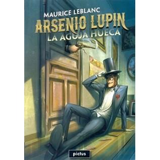 ARSENIO LUPIN - LA AGUJA HUECA