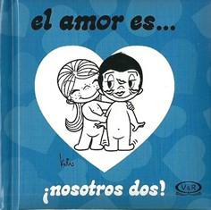 NOSOTROS DOS - EL AMOR ES...