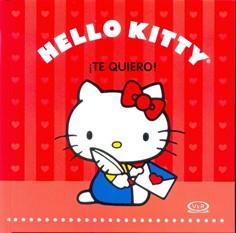 HELLO KITTY - TE QUIERO
