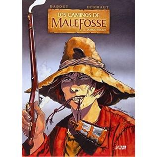LOS CAMINOS DE MALEFOSSE 01. EL DIABLO NEGRO