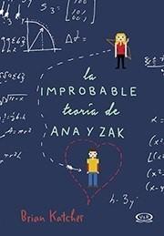 LA IMPROBABLE TEORIADE ANA Y ZAK
