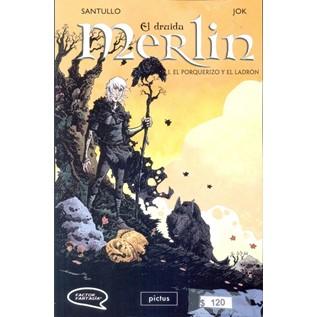 EL DRUIDA MERLIN 01: EL PORQUERIZO Y EL LADRON
