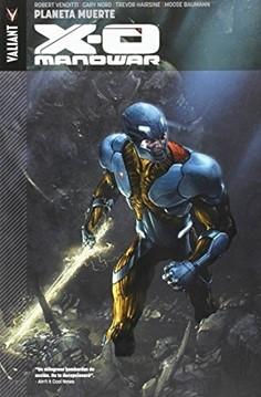 X-O MANOWAR 03. PLANETA MUERTE