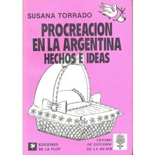 PROCREACION EN LA ARGENTINA HECHOS E IDEAS
