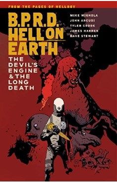 B.P.R.D. Hell on Earth Volume 4: The Devil's Engine & The Long Death