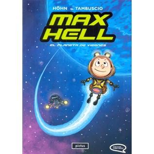 MAX HELL - EPISODIO 01:  EL PLANETA DE VIERNES