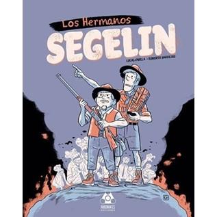 LOS HERMANOS SEGELIN