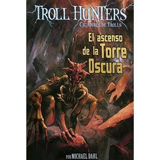 TROLL HUNTERS 02: EL ASCENSO DE LA TORRE OSCURA