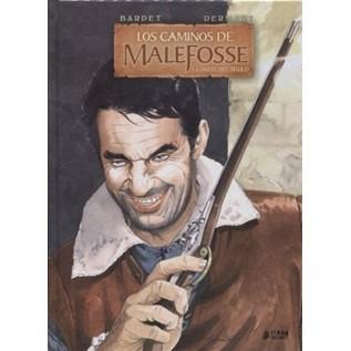 LOS CAMINOS DE MALEFOSSE 03. LA PARTE DEL DIABLO