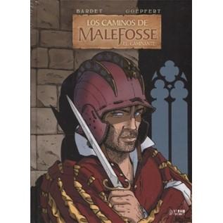 LOS CAMINOS DE MALEFOSSE 04. EL CAMINANTE