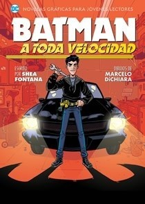 BATMAN 02 A TODA VELOCIDAD (LA NOVELA GRAFICA)