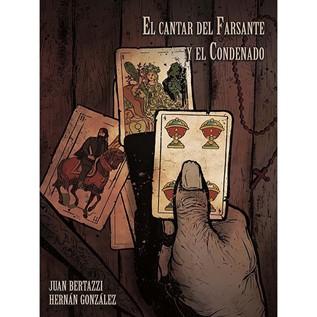 EL CANTAR DEL FARSANTE Y EL CONDENADO