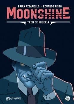 MOONSHINE VOL. 02 TREN DE MISERIA