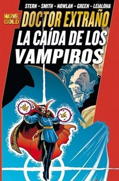 DOCTOR EXTRA O: LA CAIDA DE LOS VAMPIROS (MARVEL G