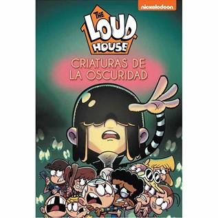 THE LOUD HOUSE 07: CRIATURAS DE LA OSCURIDAD
