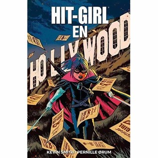 HIT-GIRL 04: HIT-GIRL EN HOLLYWOOD