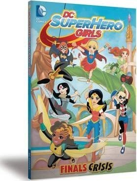 DC SUPERHERO GIRLS FINAL CRISIS (ENGLISH)