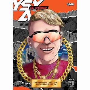 YSY A EL COMIC 01 GENESIS DE UN MOVIMIENTO