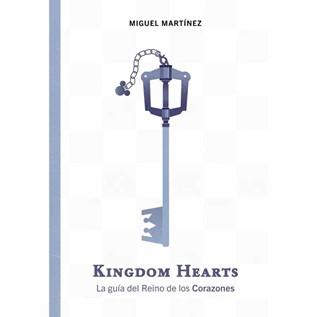 KINGDOM HEARTS LA GUIA DEL REINO DE LOS CORAZONES