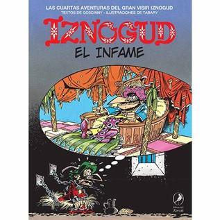IZNOGUD 04 EL INFAME
