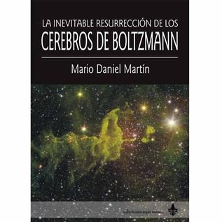 LA INEVITABLE RESURRECCION DE LOS CEREBROS DE BOLTZMANN