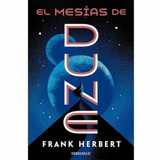 DUNE 02 EL MESIAS DE DUNE (DEBOLSILLO)