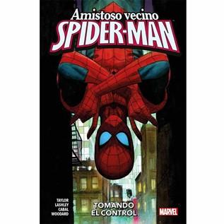 AMISTOSO VECINO SPIDER-MAN 02 TOMANDO EL CONTROL