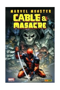 MARVEL MONSTER: CABLE & MASACRE 03