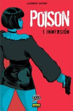 POISON 1. Inmersion