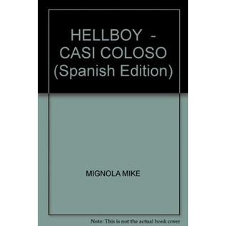 HELLBOY: CASI COLOSO
