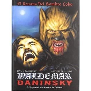 WALDEMAR DANINSKY - EL RETORNO DEL HOMBRE LOBO