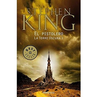 EL PISTOLERO (TORRE OSCURA I)