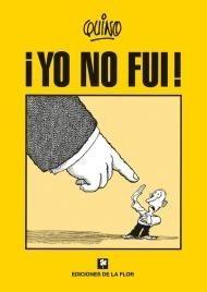 YO NO FUI