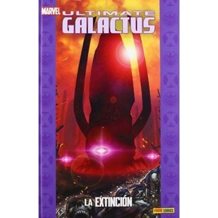 ULTIMATE GALACTUS 2: LA EXTINCION (COLECCIONABLE ULTIMATE 19)