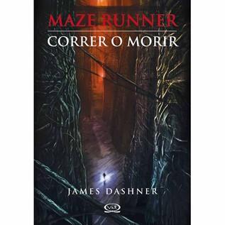 MAZE RUNNER 01: CORRER O MORIR