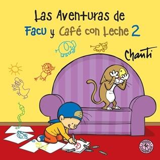 LAS AVENTURAS DE FACU Y CAF  CON LECHE 02