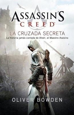 ASSASSIN'S CREED 03: LA CRUZADA SECRETA
