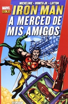 IRON MAN: A LA MERCED DE MIS AMIGOS