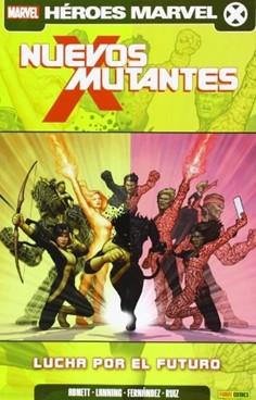 NUEVOS MUTANTES 06. LUCHA POR EL FUTURO