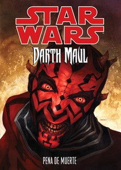 Star Wars Darth Maul: Pena de Muerte